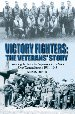 Victory Fighters: The Veterans' Story cover image